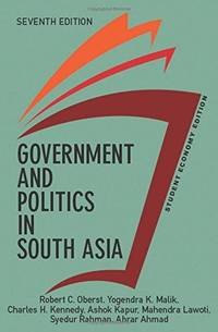Government and Politics in South Asia, Student Economy Edition by Oberst, Robert - 2015-11-03