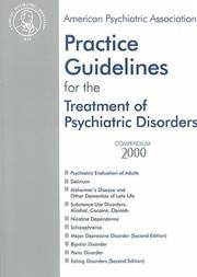 Practice Guidelines for the Treatment of Psychiatric Disorders (American Psychiatric Association Practice Guidelines)