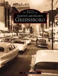 Martin's & Miller's Greensboro.  (Images of America)
