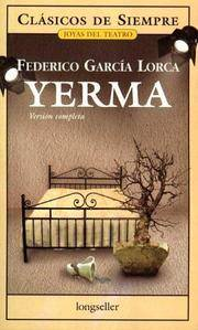 yerma by federico garcia lorca planning 'blood wedding' by federico garcia lorca is a dramatic play using surrealism and spanish folk culture in this lesson, we'll take a look at the.