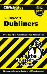 CliffsNotes on Joyce's Dubliners (Cliffsnotes Literature Guides).