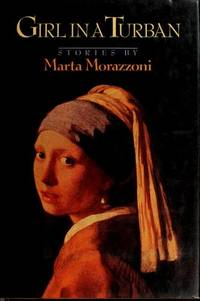 Girl in a turban / translated from the Italian by Patrick Creagh