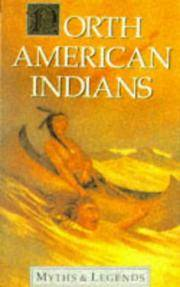 North American Indians (Myths & Legends)