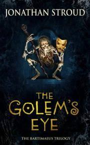 Golem's Eye (Bartimaeus Trilogy): (Book II) [SIGNED]