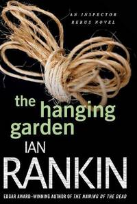 image of The Hanging Garden: An Inspector Rebus Mystery (Inspector Rebus Novels, 9)
