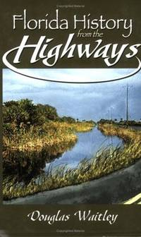 Florida History from the Highways