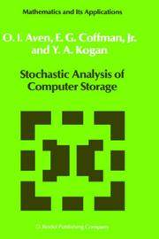 Stochastic Analysis of Computer Storage (Mathematics and Its Applications)