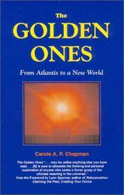 The Golden Ones. From Atlantis to a New World