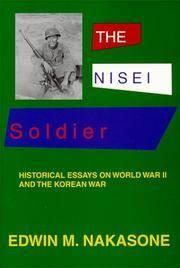 The Nisei Soldier : Historical Essays on World Wa