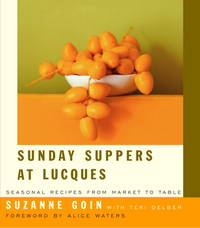 Sunday Suppers at Lucques:Seasonal Recipes from Market to Table