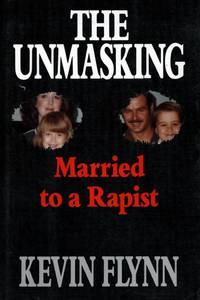 The Unmasking Married To a Rapist