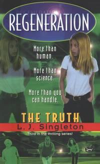 Regeneration:  The Truth
