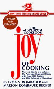 image of The Joy of Cooking: Volume 2: Appetizers, Desserts and Baked Goods