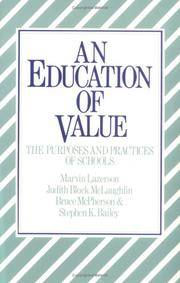An Education of Value : The Purposes and Practices of Schools