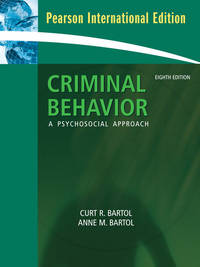 Criminal Behavior: A Psychosocial Approach: International Edition: A Pyschosocial Approach