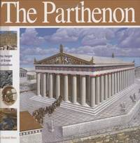 The Parthenon : The Height of Greek Civilization