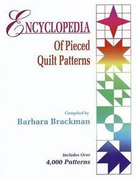 Encyclopedia Of Pieced Quilt Patterns (Includes Over 4,000 Patterns)