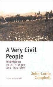 A Very Civil People. Hebridean folk, history and tradition