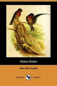image of Wake-Robin (Dodo Press)