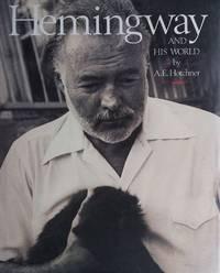 Hemingway and His World