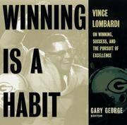 Vince Lombardi Winning is a Habit