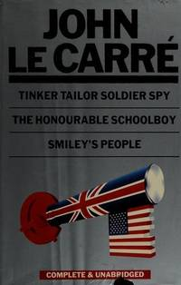 image of Tinker Tailor Soldier Spy;The Honourable Schoolboy, Smiley's People