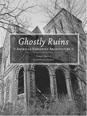 image of Ghostly Ruins: America's Forgotten Architecture