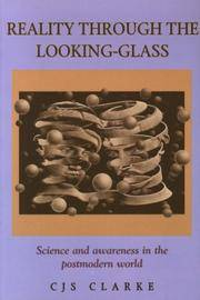 Reality Through the Looking-Glass: Science and Awareness in the Postmodern World