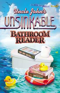 image of Uncle Johns Unsinkable Bathroom Reader (Uncle Johns Bathroom Reader Annual) Bathroom Readers Institute