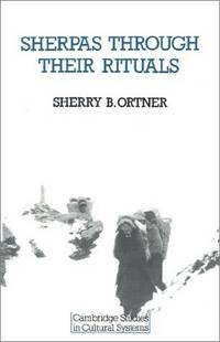 Sherpas Through Their Rituals by  Sherry B Ortner - Paperback - from Better World Books  (SKU: 615908-6)