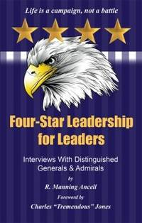 Four-Star Leadership for Leaders: Interviews with Distinguished Gener