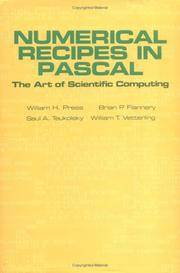 Numerical Recipes in Pascal (First Edition): The Art of Scientific Computing