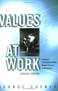 Values at Work: Employee Participation Meets Market Pressure at Mondragon