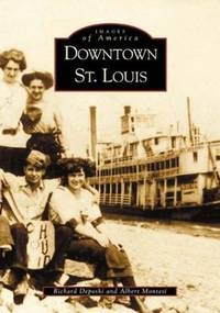 Downtown St. Louis  (MO)  (Images of America)