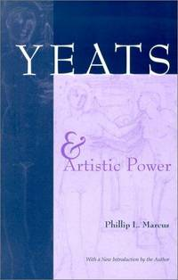 Yeats and artistic power. With a new introduction by the author