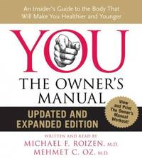 YOU: The Owner's Manual CD Updated and Expanded Edition: An Insider's Guide to the Body...