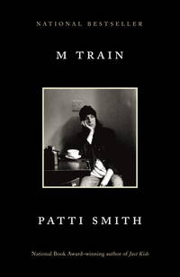 M Train by  Patti Smith - Paperback - 2016 - from Books End and Biblio.com