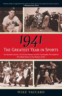 1941 the Greatest Year In Sports