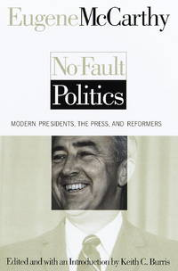 image of No-Fault Politics: Modern  Presidents, the Press, and Reformers