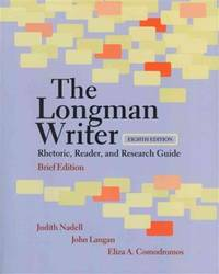 The Longman Writer: Rhetoric, Reader, and Research Guide, Brief Edition with MyCompLab and...