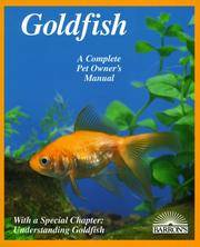 Goldfish: Everything About Aquariums, Varieties, Care, Nutrition, Diseases, and Breeding