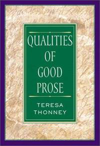 The Qualities of Good Prose