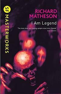 image of I Am Legend (SF Masterworks)