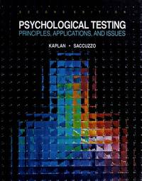 image of Psychological Testing: PRINCIPLES, APPLICATIONS, & ISSUES