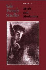 Yale French Studies, Number 111: Myth and Modernity (Yale French Studies Series) (Vol. 111)