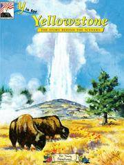 Y is for Yellowstone: The Story Behind the Scenery