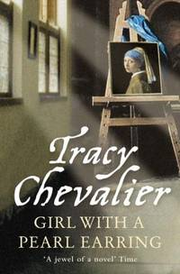 Girl with a Pearl Earring by Tracy Chevalier - Paperback - 2006-01-01 - from Books Express and Biblio.com