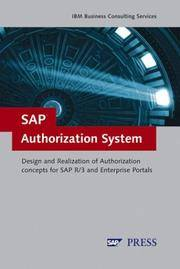 SAP Authorization System: Design and Implementation of Authorization concepts for SAP R/3 and SAP...