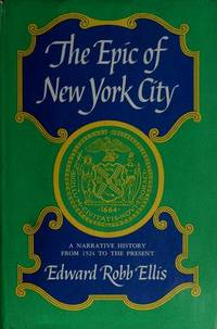image of Epic of New York City: A Narrative History (Dorset Reprints - Old Town Books)