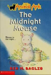 The Midnight Mouse (Little Animal Ark #3)